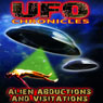 UFO Chronicles: Alien Abductions and Visitations Audiobook, by Ann Andrews