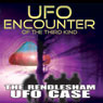 UFO Encounter of the Third Kind: The Rendlesham UFO Case Audiobook, by Reality Entertainment