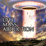 UFO Mass Abduction, by Derrel Sims