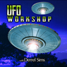 UFO Workshop with Derrel Sims, by Derrel Sims
