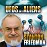 UFOs and Aliens with Stanton Friedman Audiobook, by Stanton Friedman