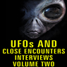 UFOs and Close Encounters Interviews, Volume 2 Audiobook, by Al Chop