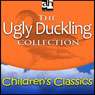 The Ugly Duckling Collection (Unabridged), by Hans Christian Andersen