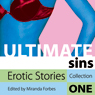 Ultimate Sins: Erotic Stories, Collection One (Unabridged) Audiobook, by Miranda Forbes