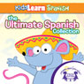 The Ultimate Spanish Collection Audiobook, by Kim Mitzo Thompson