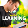 Ultra-Fast Learning - Hypnosis, by Hypnosis Live