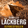 Ulykkesfuglen (The Preacher) (Unabridged) Audiobook, by Camilla Lackberg