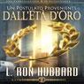 Un Postulato Proveniente DallEta DOro (A Postulate Out of a Golden Age) (Unabridged) Audiobook, by L. Ron Hubbard