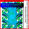 Un viaje al maelstrOm (A Descent into the MaelstrOm) (Unabridged), by Edgar Allan Poe