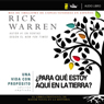 Una vida con proposito:  Para que estoy aqui en la tierra? (The Purpose Driven Life: What on Earth Am I Here For?) (Unabridged), by Rick Warren