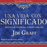 Una vida con significado (A Significant Life (Texto Completo)) (Unabridged), by Jim Graff