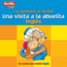 Una Visita a la Abuelita: Berlitz Kids Ingles, Las Aventuras de Nicholas, by Berlitz