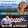 Unassumed (Tate Pack) (Unabridged), by Vicktor Alexander