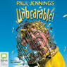 Unbearable! (Unabridged) Audiobook, by Paul Jennings