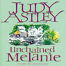 Unchained Melanie (Unabridged) Audiobook, by Judy Astley