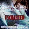 Uncharted: Countermeasure: Bytes of Life, #1 (Unabridged) Audiobook, by Cecilia Aubrey