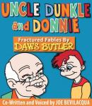 Uncle Dunkle and Donnie: 35 Fractured Fables from the Voice of Yogi Bear! (Unabridged) Audiobook, by Daws Butler