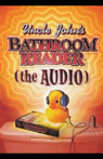 Uncle Johns Bathroom Reader Audiobook, by Bathroom Readers Institute