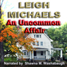 An Uncommon Affair (Unabridged) Audiobook, by Leigh Michaels