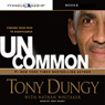Uncommon: Finding Your Path to Significance Audiobook, by Tony Dungy
