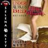 Under Mr. Nolans Bed: Revised: A Pseudo Incest FFM Menage Erotic Romance (Unabridged), by Selena Kitt