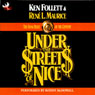 Under the Streets of Nice: The Bank Heist of the Century (Unabridged), by Ken Follet