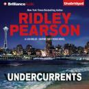 Undercurrents: A Lou Boldt - Daphne Matthews Novel, Book 1 (Unabridged) Audiobook, by Ridley Pearson
