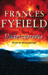Undercurrents (Unabridged), by Frances Fyfield