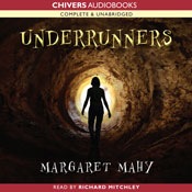 Underrunners (Unabridged), by Margaret Mahy