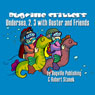 Undersea, 2, 3 with Buster and Friends: Bugville Jr. Learning Adventures (Unabridged) Audiobook, by Robert Stanek