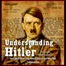 Understanding Hitler (Unabridged), by Michael Ford