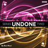 Undone: Series 2 Audiobook, by Ben Moor