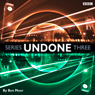Undone: Series 3, by Ben Moor