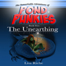 The Unearthing: Pond Punkies, Book 2 (Unabridged), by Lisa Reibe