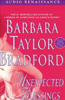 Unexpected Blessings (Unabridged), by Barbara Taylor Bradford