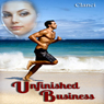 Unfinished Business (Unabridged) Audiobook, by Clanci