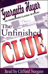 The Unfinished Clue (Unabridged), by Georgette Heyer