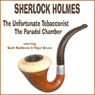 The Unfortunate Tobacconist and The Paradol Chamber Audiobook, by Arthur Conan Doyle