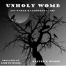 Unholy Womb and Other Halloween Tales (Unabridged) Audiobook, by Steven E. Wedel