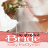 The Unintended Bride: Once Upon a Wedding (Unabridged), by Kelly McClymer