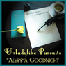 Unladylike Pursuits (Unabridged) Audiobook, by Alyssa Goodnight