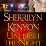 Unleash the Night: A Dark-Hunter Novel (Unabridged), by Sherrilyn Kenyon