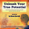 Unleash Your True Potential, by Glenn Harrold