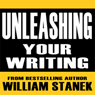 Unleashing Your Writing and Presentation Skills: Classroom-To-Go (Unabridged), by William Stanek