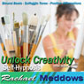 Unlock Creativity Hypnosis: Inner Artist & Artistic Inspiration, Guided Meditation, Binaural Beats, Positive Affirmations, by Rachael Meddows