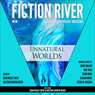 Unnatural Worlds: Fiction River: An Original Anthology, Volume 1 (Unabridged) Audiobook, by Richard Bowes