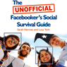 The UNOFFICIAL Facebookers Social Survival Guide (Unabridged), by Sarah Herman