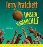 Unseen Academicals: Discworld #32 (Unabridged), by Terry Pratchett