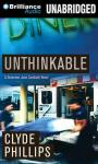 Unthinkable, by Clyde Phillips