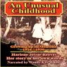 An Unusual Childhood: Growing Up Around Jardine, Montana - 1916 - ca. 1930 (Unabridged) Audiobook, by Harlene Jessie Reeves